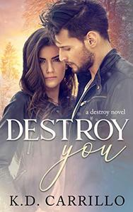 Destroy You