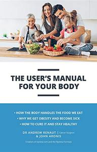 The User's Manual For Your Body