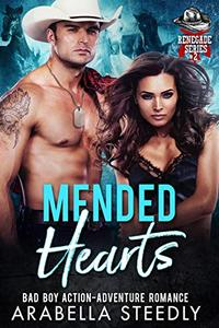 Mended Hearts: Bad Boy Action-Adventure Romance