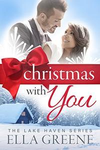 Christmas With You: Sweet Small town Christmas Romance