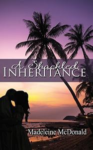 A Shackled Inheritance