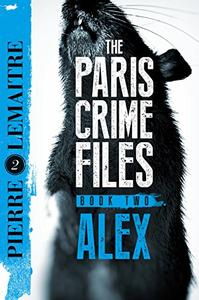 Alex: The Heart-Stopping International Bestseller