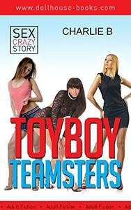 Toyboy Teamsters