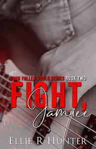 Fight, Jamiee