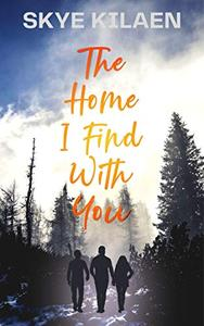 The Home I Find With You