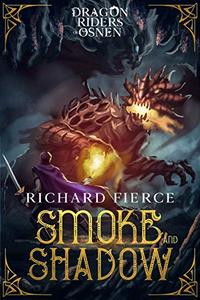 Smoke and Shadow: Dragon Riders of Osnen Book 9