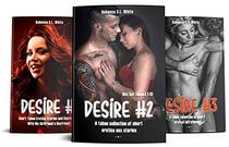 DESIRE - Box Set (Books 1-3) A Taboo Collection of Short Erotica Sex Stories
