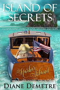 Island of Secrets: A captivating story of love, mystery and hope