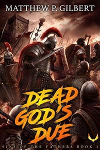 Dead God's Due:
