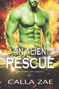 An Alien Rescue: A Sci-Fi Romance