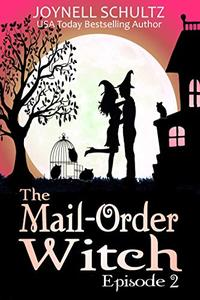 The Mail-Order Witch: Episode 2