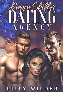 Dragon Shifter Dating Agency: Paranormal Menage Mating Romance
