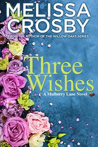 Three Wishes: A poignant and emotional novel about family, relationships, and life