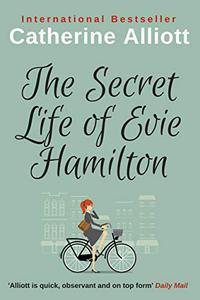 The Secret Life of Evie Hamilton: A Heartwarming Family Saga