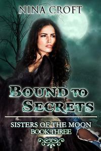 Bound to Secrets