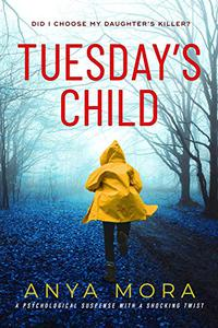 Tuesday's Child: A gripping page turner full of twists and family secrets