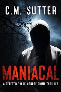 Maniacal