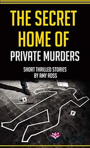 The Secret Home of Private Murders