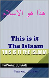 This is it The Islaam