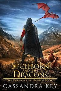 The Spellborn and The Dragons