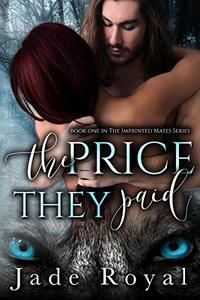 The Price They Paid: Imprinted Mates Series