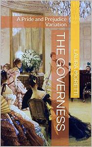 The Governess: A Pride and Prejudice Variation