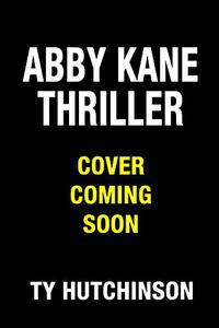 Abby Kane Thriller 15