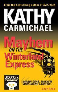 Mayhem on the Winterland Express