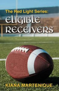The Red Light Series: Eligible Receivers