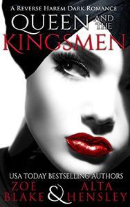 Queen and the Kingsmen: A Dark Reverse Harem Romance