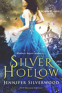 Silver Hollow: 2018 Edition