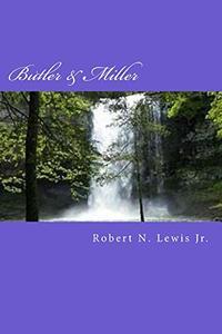 Butler & Miller: Book Three Of The Butler Trilogy
