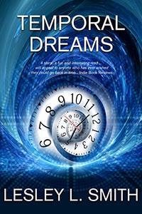 Temporal Dreams
