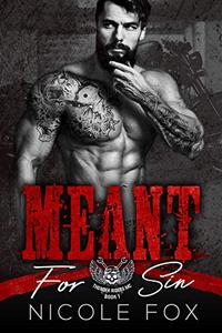Meant for Sin: A Bad Boy Motorcycle Club Romance