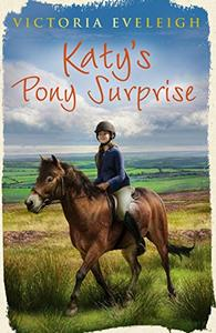 Katy's Pony Surprise: Book 3
