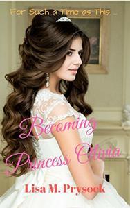 Becoming Princess Olivia