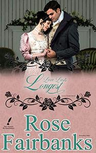 Love Lasts Longest: Alternate Short Tales of Pride and Prejudice