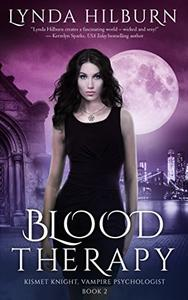 Blood Therapy: Kismet Knight, Vampire Psychologist Book #2