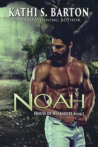 Noah: House of Wilkshire ― Erotic Paranormal Dragon Shifter Romance