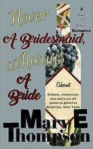Never A Bridesmaid, Always A Bride