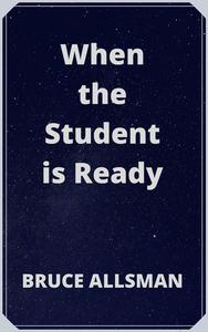 When the Student is Ready