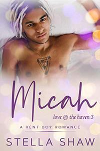 Micah: Love at the Haven