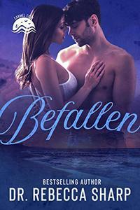 Befallen: A Second-Chance Standalone Romance
