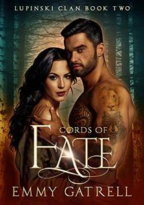 Cords of Fate: Lupinski Clan Book Two