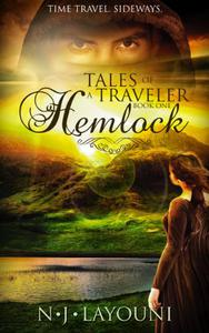 Tales of a Traveler: Book One: Hemlock: Time travel series