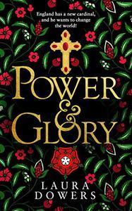 Power & Glory: The Thomas Wolsey Trilogy