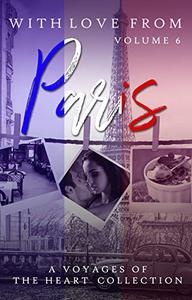 With Love From Paris: Volume 6