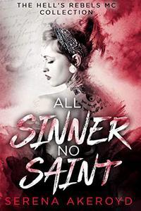 All Sinner No Saint: A Why Choose, Dark, MC Romance