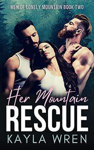 Her Mountain Rescue: A Mountain Menage Romance