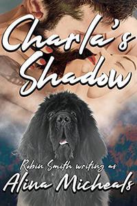 Charla's Shadow: A Contemporary Romance